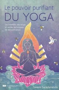 Swami Saradananda - Le pouvoir purifiant du yoga - Les bienfaits des kriyas et autres techniques de détoxification.