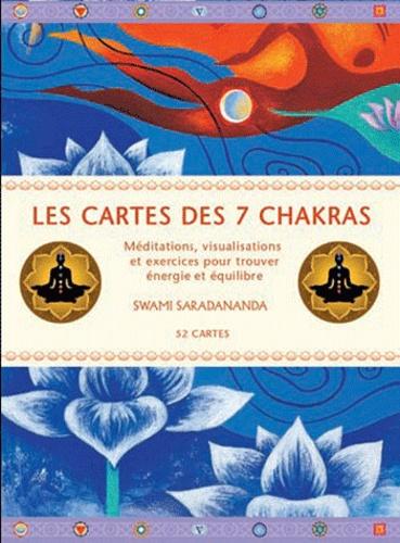 Swami Saradananda - Les cartes des 7 chakras - Méditations, visualisations et exercices pour trouver énergie et équilibre.