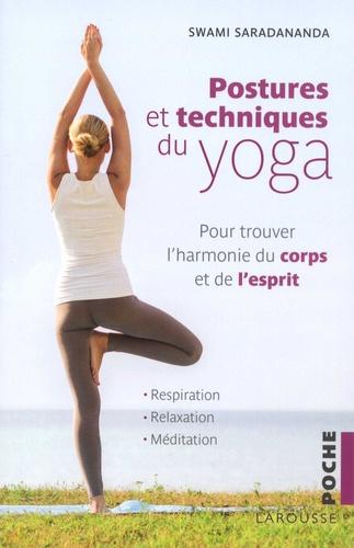 Swami Saradananda - Postures et techniques du yoga.