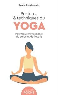 Swami Saradananda - Postures et techniques du yoga - Pour trouver l'harmonie du corps et de l'esprit.