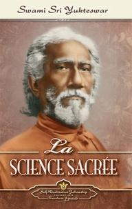 Swami Sri Yukteswar - La science sacrée.