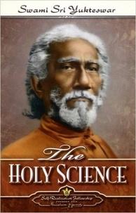Swami Sri Yukteswar - The Holy Science.