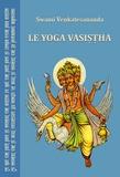 Swami Venkatesananda - Le yoga Vasistha.