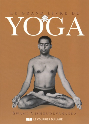 Le grand livre du yoga 2e édition