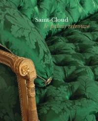 Swan éditeur et  Editions du patrimoine - Saint-Cloud - Le palais retrouvé.