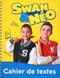 Swan & Néo - Cahier de textes Swan & Néo.