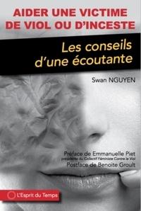 Swan Nguyen - Aider une victime de viol ou d'inceste - Les conseils d'une écoutante.