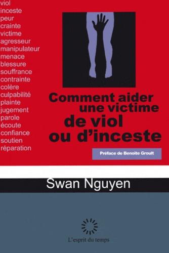 Swan Nguyen - Comment aider une victime de viol ou d'inceste - Les conseils d'une écoutante.