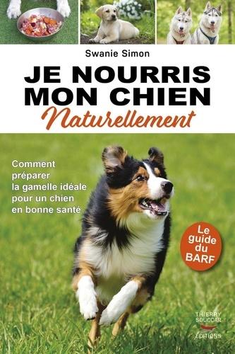 Je nourris mon chien naturellement - Format ePub - 9782365491648 - 9,99 €