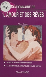 Swann - Dictionnaire de l'amour et des rêves.
