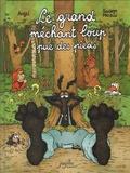 Swann Meralli et William Augel - Le grand méchant loup pue des pieds.