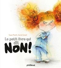 Swann Meralli - Le petit livre qui dit non !.