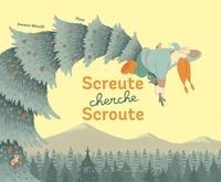 Swann Meralli et  Pizar - Screute cherche Scroute.