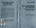 Sy Hua - De la Mélanésie au Vietnam - Itinéraire d'un colonisé devenu francophile.