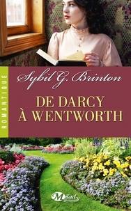 Sybil Brinton - De Darcy à Wentworth.