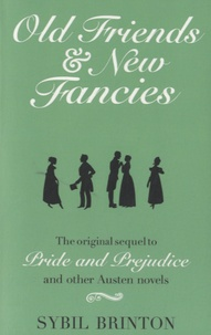 Sybil Brinton - Old Friends and New Fancies.