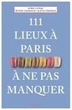 Sybil Canac et Renée Grimaud - 111 lieux à Paris à ne pas manquer.