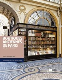 Sybil Canac et Bruno Cabanis - Boutiques anciennes de Paris.