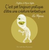 Sybiline et Marie Voyelle - La momie.
