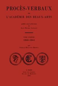 Procès-verbaux de lAcadémie des beaux-arts - Tome 11, 1860-1864.pdf