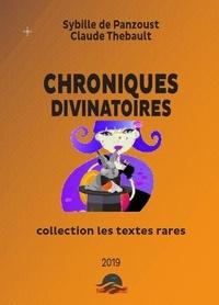 Sybille de Panzoust et Claude Thébault - Chroniques Divinatoires - divination.
