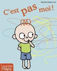 Sybille Delacroix - C'est pas moi !.