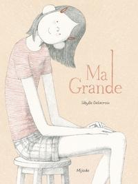 Sybille Delacroix - Ma Grande.