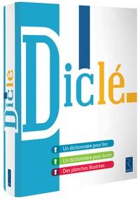 Diclé - Dictionnaire pour lire et pour écrire.pdf