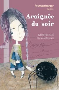 Sybille Hérimont et Marianne Pasquet - Araignée du soir.