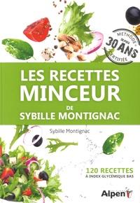 Sybille Montignac - Les recettes minceur de Sybille Montignac - 120 recettes à index glycémique bas.
