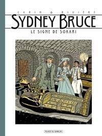 Francis Carin - Sydney Bruce T3 - Le signe de Sokari.