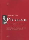Sydney Picasso - Picasso - «Comme si j'étais une signature.».