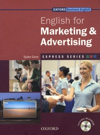 Sylee Gore - English for Marketing and Advertising. 1 Cédérom