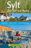 Axel Pinck - Sylt - Highlights, Geheimtipps,Wohlfühladressen.