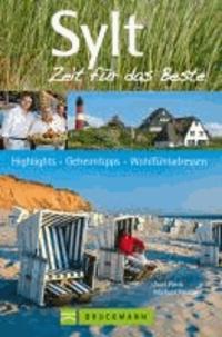 Sylt- Highlights, Geheimtipps,Wohlfühladressen -  pdf epub