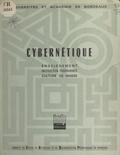 Sylvain Abecassis et François Bresson - Cybernétique - Enseignement, instruction programmée, culture de masse. Textes du Colloque organisé au Lycée de Grand-Air d'Arcachon, 14-21 septembre 1966.