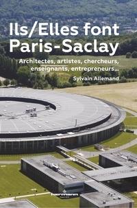 Sylvain Allemand - Ils/Elles font Paris-Saclay - Architectes, artistes, chercheurs, enseignants, entrepreneurs.