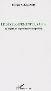 Deedr.fr Le développement durable - Au regard de la prospective du présent Image