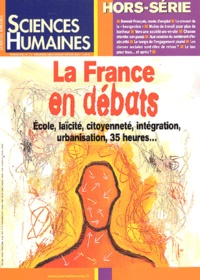 Sylvain Allemand et  Collectif - Sciences humaines Hors-série N° 39 Décembre 2002/Janvier-Février 2003 : La France en débats.