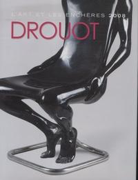Drouot 2008- L'art et les enchères - Sylvain Alliod |