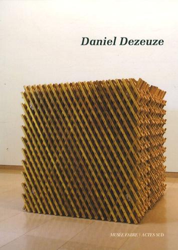 Sylvain Amic et Daniel Dezeuze - Daniel Dezeuze - Troisième dimension.