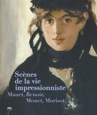 Sylvain Amic - Scènes de la vie impressionniste - Manet, Renoir, Monet, Morisot....