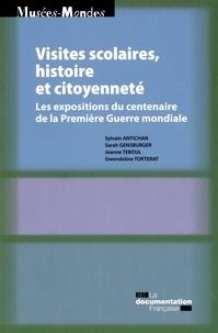 Sylvain Antichan et Sarah Gensburger - Visites scolaires, histoire et citoyenneté - Les expositions du centenaire de la Première Guerre mondiale.