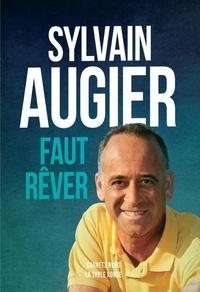 Sylvain Augier - Faut rêver.