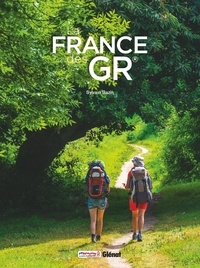 Sylvain Bazin - La France des GR.