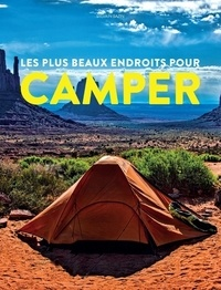 Sylvain Bazin - Les Plus beaux endroits pour Camper.
