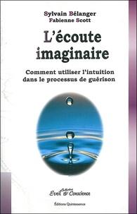 Lécoute imaginaire - Comment utiliser lintuition dans le processus de guérison.pdf