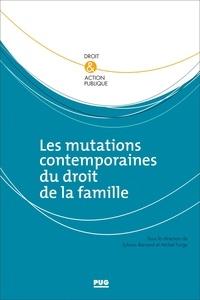 Les mutations contemporaines du droit de la famille - Sylvain Bernard pdf epub