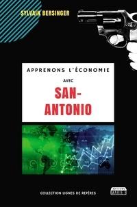 Sylvain Bersinger - Apprenons l'économie avec San-Antonio.