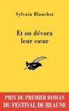 Sylvain Blanchot - Et on dévora leur coeur-Beaune 2010.